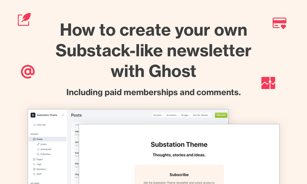 How to build your own Substack with Ghost and Cove